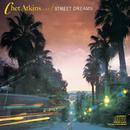 Street Dreams/Chet Atkins