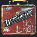 No Lunch/D Generation
