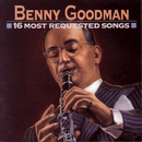 16 Most Requested Songs/Benny Goodman