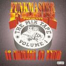 Funkmaster Flex Presents The Mix Tape Vol. 1/Funkmaster Flex
