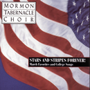 Stars and Stripes Forever ! - The Mormon Tabernacle Choir sings March Favorites and College Songs/The Mormon Tabernacle Choir