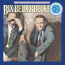 Vol. II: At The Jazz Band Ball/Bix Beiderbecke