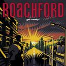 Get Ready/Roachford