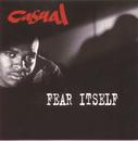 Fear Itself/Casual