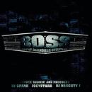B.O.S.S. Vol. 1/BOSS (Boss Of Scandalz Strategyz)