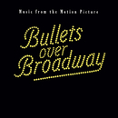 Bullets Over Broadway Soundtrack/Original Motion Picture Soundtrack