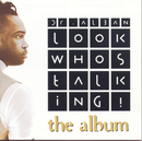 Look Who's Talking/Dr. Alban