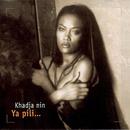 Ya Pili/Khadja Nin
