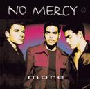 More/No Mercy