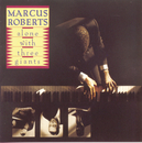 Alone With Three Giants/Marcus Roberts