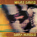 Dark Magus: Live At Carnegie Hall/Miles Davis