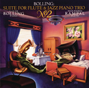 Bolling: Suite No. 2 for Flute & Jazz Piano Trio/Jean-Pierre Rampal, Claude Bolling, Pierre-Yves Sorin, Vincent Cordelette
