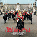 The Royal Salute/Band of the Life Guards