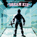 Dream Kid/The Sutherland Brothers
