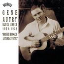 "Blues Singer 1929-1931 ""Booger Rooger Saturday Nite""/Gene Autry"