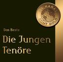24 Karat Gold - Das Beste/Die jungen Tenöre