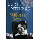 Brighter Days/Curtis Stigers