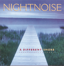 A Different Shore/Nightnoise