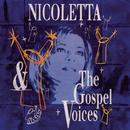 Nicoletta Et Les Gospels Voices En Concert/Nicoletta & Les Gospels Voices