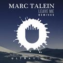 Leave Me (Remixes) feat.Haidara/Marc Talein