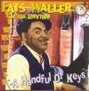 A Handful Of Keys/Fats Waller