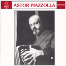 1943 - 1982/Astor Piazzolla