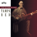 Tampa Red The Guitar Wizard/Tampa Red