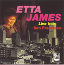 Live From San Francisco/Etta James