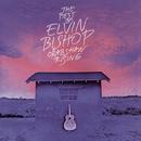 The Best Of Elvin Bishop: Crabshaw Rising/Elvin Bishop