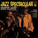 Jazz Spectacular/Frankie Laine, Buck Clayton