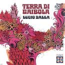 Terra Di Gaibola/Lucio Dalla