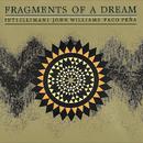 Fragments of a Dream/John Williams, Paco Peña, Inti-Illimani