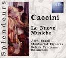 Caccini: Le Nuove Musiche/Giulio Caccini
