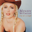 I'm Not So Tough/Mindy McCready