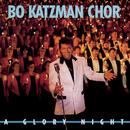 A Glory Night/Bo Katzman Chor