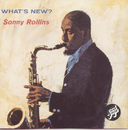What's New?/Sonny Rollins