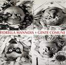 Gente Comune/Fiorella Mannoia