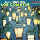 Mil Noches/Los Cometas