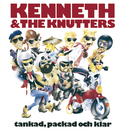 Tankad, packad och klar/Kenneth & The Knutters