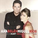 Ana Belén Y Miguel Rios Cantan A Kurt Weill/Ana Belén & Miguel Rios