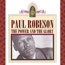 The Power And The Glory/Paul Robeson