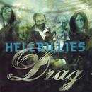 Drag/Hellbillies