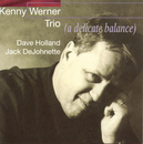 A Delicate Balance/Kenny Werner