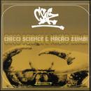 C.S.N.Z. (Dia)/Chico Science & Nação Zumbi