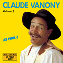Volume 2  - Les Poules/Claude Vanony