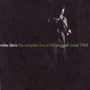 The Complete Live At The Plugged Nickel - 1965/Miles Davis