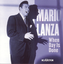 When Day Is Done/Mario Lanza