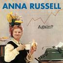 Again?/Anna Russell