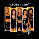 Closer/Close II You