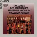 Tanzmusik der Renaissance/Collegium Aureum